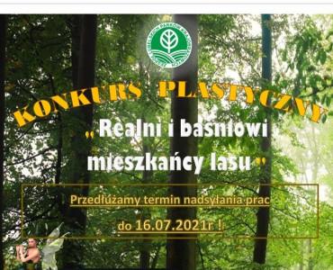"""Konkurs Plastyczny """"Realni i baśniowi mieszkańcy lasu"""" – Przedłużenie naboru prac"""