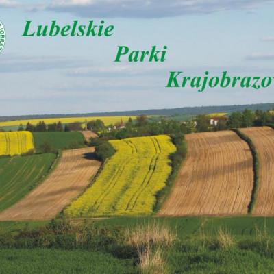 O lubelskich parkach krajobrazowych dla trzecioklasistów