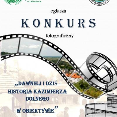 """""""Dawniej i dziś - Historia Kazimierza Dolnego w obiektywie"""""""