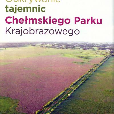 """O Chełmskim Parku Krajobrazowym w """"Eko i My"""""""