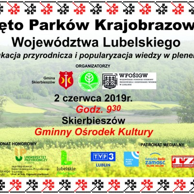 Święto Parków Krajobrazowych Województwa Lubelskiego