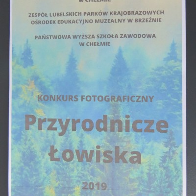 """KONKURS FOTOGRAFICZNY  """"PRZYRODNICZE ŁOWISKA 2019""""  – ZAPRASZAMY NA OTWARCIE WYSTAWY W PAŃSTWOWEJ WYŻSZEJ SZKOLE ZAWODOWEJ W CHEŁMIE"""