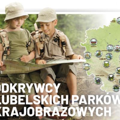 Odkrywcy Lubelskich Parków Krajobrazowych w Lublinie