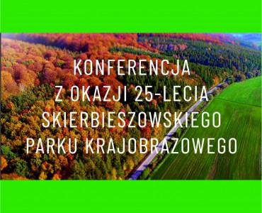 25 lat Skierbieszowskiego Parku Krajobrazowego