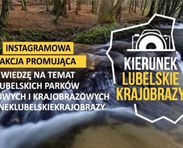 Nowa edycja akcji #kieruneklubelskiekrajobrazy